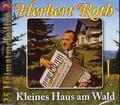 Herbert Roth: Kleines Haus am Wald